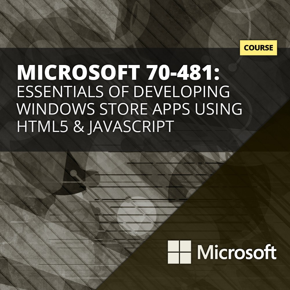 Developing Windows Store Apps Using HTML5 and JavaScriptCourse  - 20481B course - mastergradeit cape town south afrcia